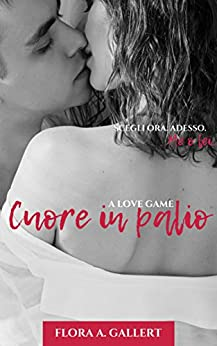 Cuore in palio: A love game