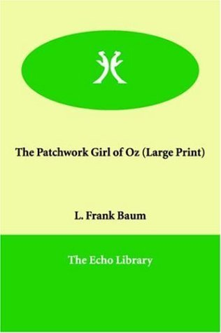 The Patchwork Girl of Oz by L. Frank Baum (2005-12...