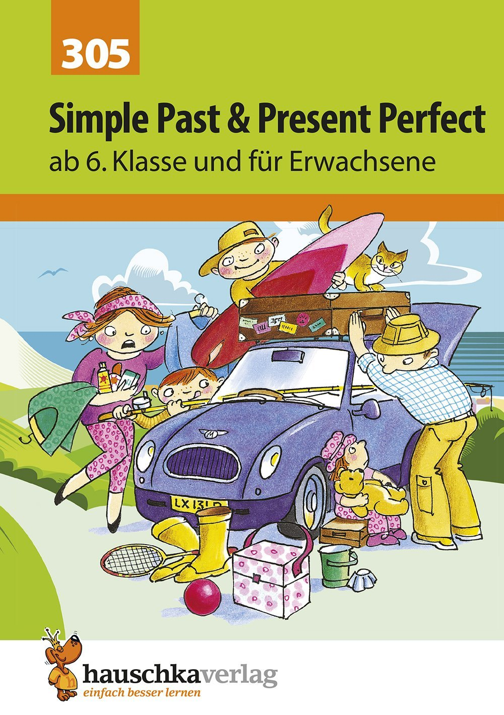 Englisch. Simple Past and Present Perfect, ab 6./7...