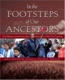 In the Footsteps of Our Ancestors: The Dakota Comm...