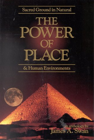 The Power of Place: Sacred Ground in Natural & Hum...