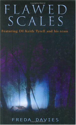 Flawed Scales: A Mystery for DI Keith Tyrell and H...