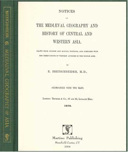 Notices Of The Medival Geography And History Of Ce...