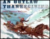 An Outlaw Thanksgiving