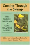 Coming Through the Swamp: The Nature Writing of Ge...