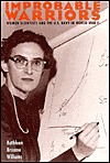 Improbable Warriors: Women Scientists and the U.S....