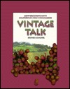 Vintage Talk: Conversations with California's New ...