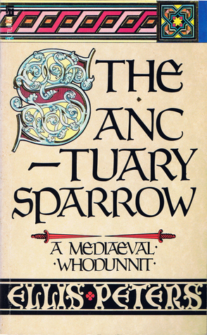 The Sanctuary Sparrow (Chronicles of Brother Cadfa...