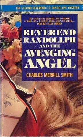 Reverend Randollph and the Avenging Angel