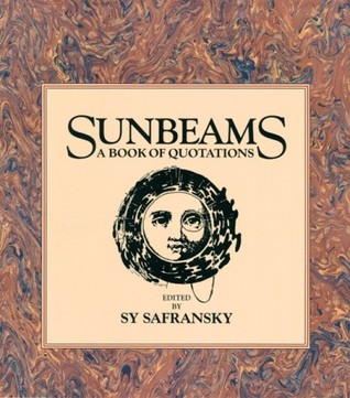 Sunbeams: Sages, Saints and Lovers Celebrate the H...