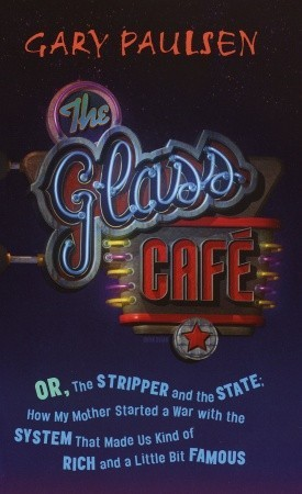 The Glass Cafe: Or the Stripper and the State; How...