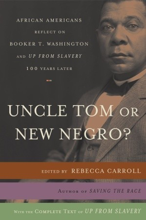 Uncle Tom or New Negro?: African Americans Reflect...