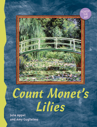Touch the Art: Count Monet's Lilies