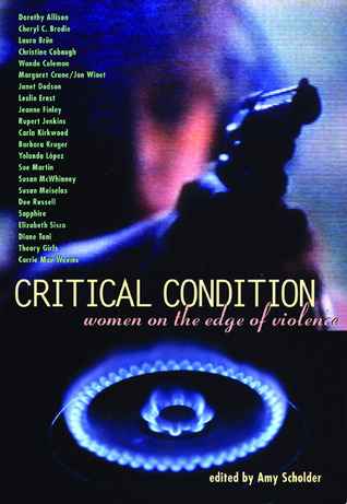 Critical Condition: Women on the Edge of Violence