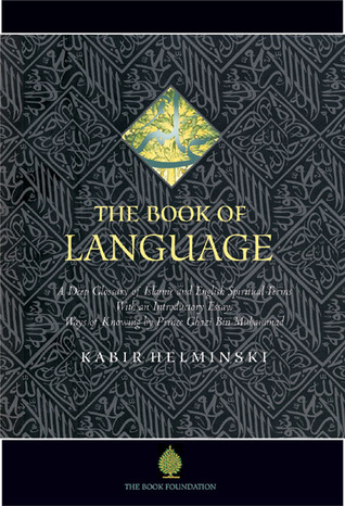 The Book of Language: A Deep Glossary of Islamic a...