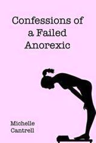 Confessions of a Failed Anorexic