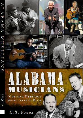 Alabama Musicians: Musical Heritage from the Heart...