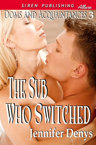 The Sub Who Switched