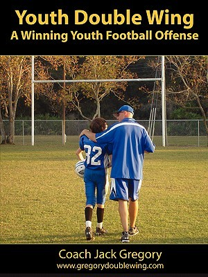 Youth Double Wing: A Winning Youth Football Offens...