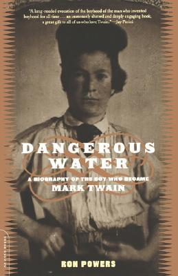 Dangerous Water: A Biography Of The Boy Who Became...