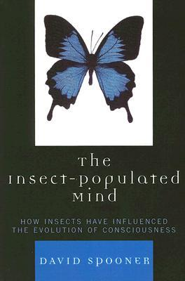The Insect-Populated Mind: How Insects Have Influe...