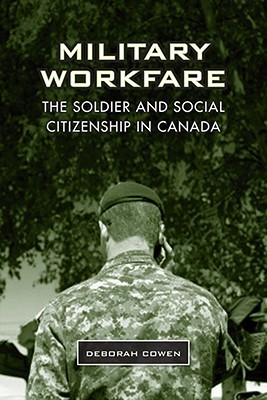 Military Workfare: The Soldier and Social Citizens...