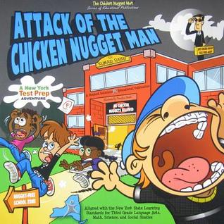 Attack of the Chicken Nugget Man: A New York Test ...