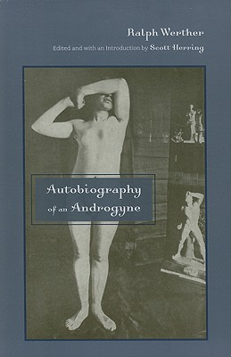 Autobiography of an Androgyne