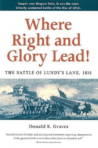 Where Right And Glory Lead!: The Battle Of Lundy's...