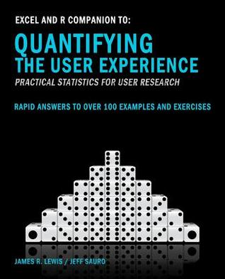 Excel and R Companion to Quantifying the User Expe...