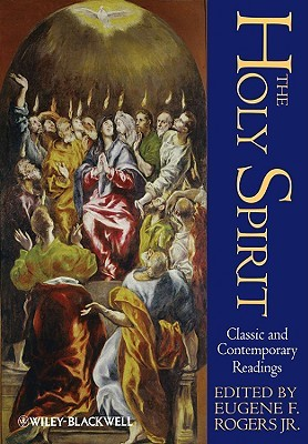 The Holy Spirit: Classic and Contemporary Readings...
