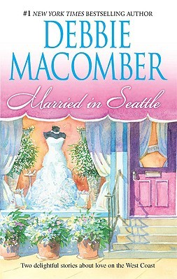 Married in Seattle (First Comes Marriage & Wanted:...