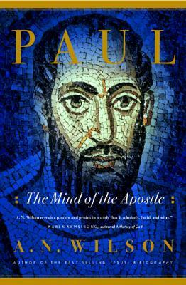 Paul: The Mind of the Apostle