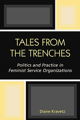 Tales from the Trenches: Politics and Practice in ...