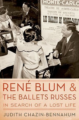 Rene Blum and the Ballets Russes: In Search of a L...