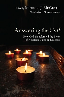 Answering the Call: How God Transformed the Lives ...