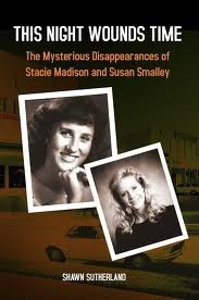 This Night Wounds Time: The Mysterious Disappearan...