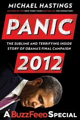 Panic 2012: The Sublime and Terrifying Inside Stor...