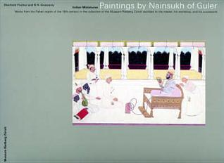 Paintings by Nainsukh of Guler: Works from the Pah...