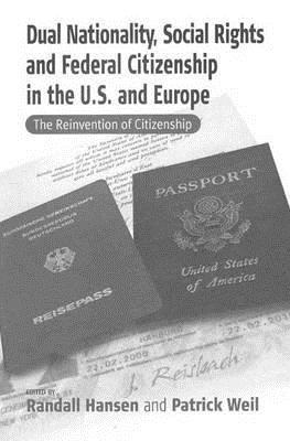 Dual Nationality, Social Rights and Federal Citize...