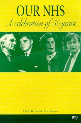 Our NHS: A Celebration of 50 Years