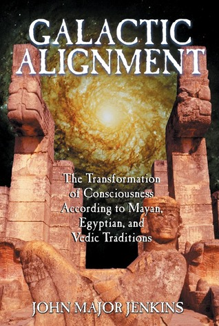 Galactic Alignment: The Transformation of Consciou...