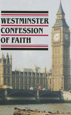 Westminster Confession Of Faith w/ Catechisms (164...