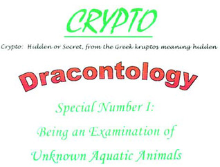 Dracontology Special Number 1: Being an Examinatio...