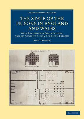 The State of the Prisons in England and Wales: Wit...