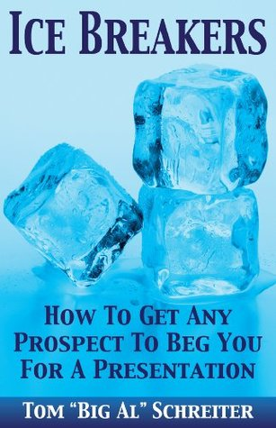 Ice Breakers! How To Get Any Prospect To Beg You F...