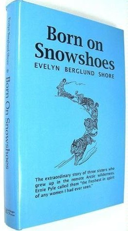 Born on Snowshoes
