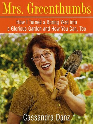 Mrs. Greenthumbs: How I Turned a Boring Yard into ...