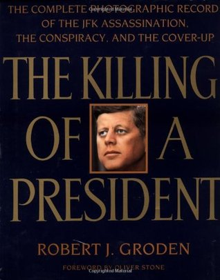 The Killing of a President