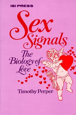 Sex Signals: The Biology of Love
